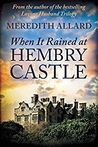When It Rained At Hembry Castle by Meredith Allard ebook deal
