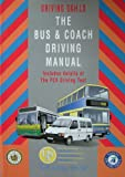 img - for The Bus and Coach Driving Manual (Driving Skills) book / textbook / text book