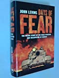 Days of Fear: Inside Story of the Iraqi Invasion and Occupation of Kuwait (Gulf War)