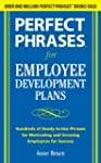 Perfect Phrases for Employee Developm...