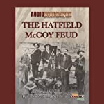 The Hatfield McCoy Feud: The Code of The Mountains | Jimmy Gray