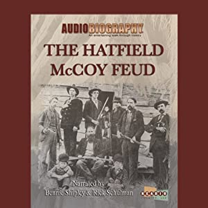 The Hatfield McCoy Feud: The Code of The Mountains | [Jimmy Gray]