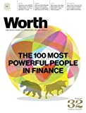 Worth Magazine (October/November, 2014) Issue No  32 Volume 23, Edition 05 The 100 Most Powerful People in Finance