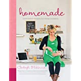 Homemade: Irresistible Homemade Recipes for Every Occasion ~ Clodagh McKenna