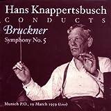 Hans Knappertsbusch conducts Bruckner