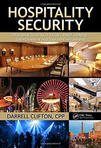 Hospitality Security: Managing Security in Today's Hotel, Lodging, Entertainment, and Tourism Environment (Risk Management In Restaurants compare prices)