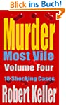Murder Most Vile Volume 4: 18 Shockin...