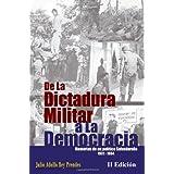 De La Dictadura Militar a La Democracia: Memorias de un político Salvadoreño 1931-1994: 2