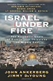 img - for Israel Under Fire: The Prophetic Chain of Events That Threatens the Middle East book / textbook / text book