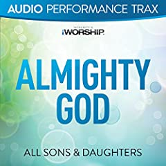 Almighty God (Original Key Without Background Vocals)