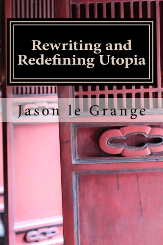Rewriting and Redefining Utopia: A minorities' perfect existence or ultimate destruction PDF