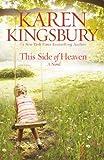 This Side of Heaven: A Novel - Karen Kingsbury