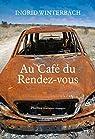 Au Caf� du Rendez-vous par Winterbach