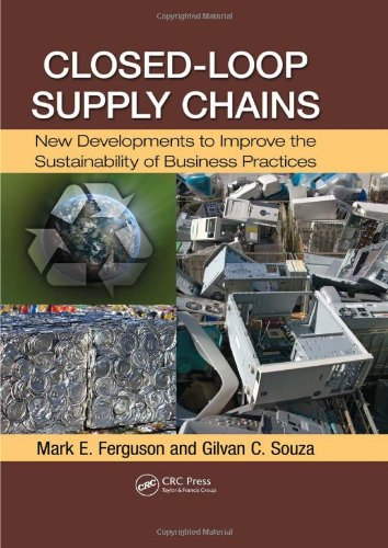 Closed-Loop Supply Chains: New Developments to Improve...