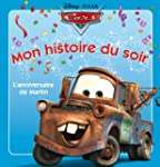 Cars : Martin Fte son anniversaire,...