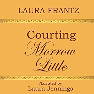 Courting Morrow Little Audiobook