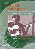 Art of Acoustic Blues Guitar: Handful of Riffs