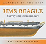 Anatomy of the Ship Hms Beagle: Survey Ship Extraordinary