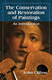 The Conservation and Restoration of Paintings: An Introduction