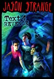img - for Text 4 Revenge (Jason Strange) book / textbook / text book