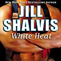 White Heat Audiobook by Jill Shalvis Narrated by Laura Heisler