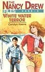 White Water Terror (Nancy Drew Files)