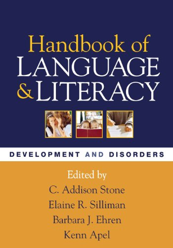 Handbook of Language and Literacy, First Edition: Development and Disorders (Challenges in Language and Literacy)