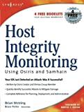 img - for Host Integrity Monitoring Using Osiris and Samhain 1st edition by Wotring, Brian, Bruce Potter, Marcus J. Ranum (2005) Paperback book / textbook / text book