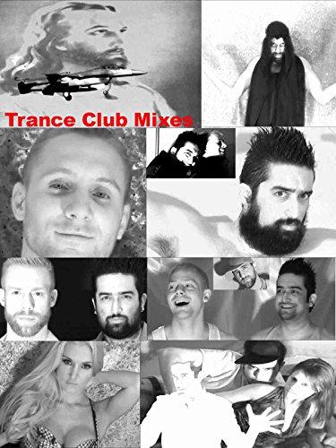 Trance Club Mixes