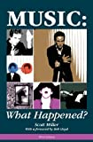 Music: What Happened?