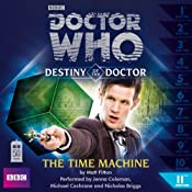 Doctor Who: The Time Machine (Destiny of the Doctor 11) | [Matt Fitton]