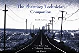 img - for The Pharmacy Technician Companion by Harteker Linda R. BallJeffery J. GraubartJulian I. (1998-08-01) Paperback book / textbook / text book