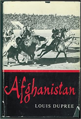 Afghanistan (Princeton Legacy Library) written by Louis Dupree