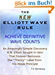 The New Elliott Wave Rule - Achieve D...