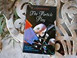 The Particle Play (071671177X) by John Polkinghorne