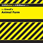 Animal Farm: CliffsNotes | Daniel Moran