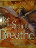img - for Let The Spirit Breathe: Personal Psalms, Prayers, And Pieces book / textbook / text book