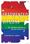 Fragmented Citizens: The Changing Lan...