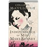 "The Independence of Miss Mary Bennetvon ""Colleen McCullough"""