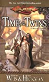 Time of the Twins: Dragonlance Legends, Volume I