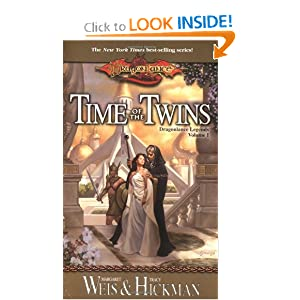 Time of the Twins: Dragonlance Legends, Volume I by Margaret Weis and Tracy Hickman