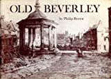 Godfrey Philip Brown Old Beverley