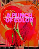 A Punch of Color: Fifty Years of Painting by Camille Patha (Northwest Perspective)
