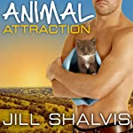 Animal Magnetism Series # 2, Animal Attraction (       UNABRIDGED) by Jill Shalvis Narrated by Karen White