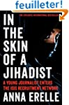 In the Skin of a Jihadist: A Young Jo...