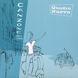 Quadro Nuevo - Quadro Nuevo Canzone Della Strada Mainstream Jazz
