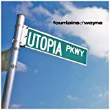 Utopia Parkwaypar Fountains of Wayne