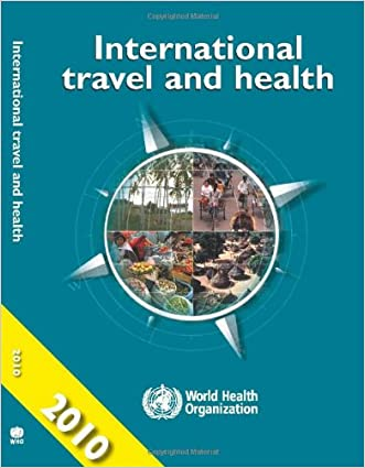 International Travel and Health 2010: Situation as on 1 January 2010