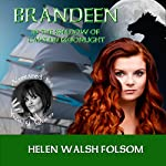 Brandeen: In the Shadow of Captain Moonlight: Fitzmichael Family, Book 2 | Helen Walsh Folsom