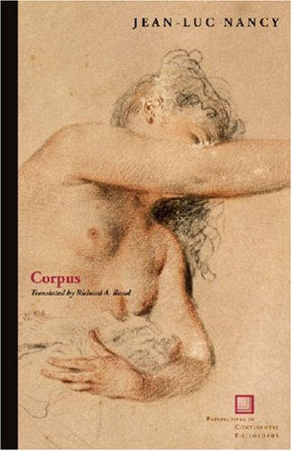 Corpus (Perspectives in Continental Philosophy), JEAN-LUC NANCY